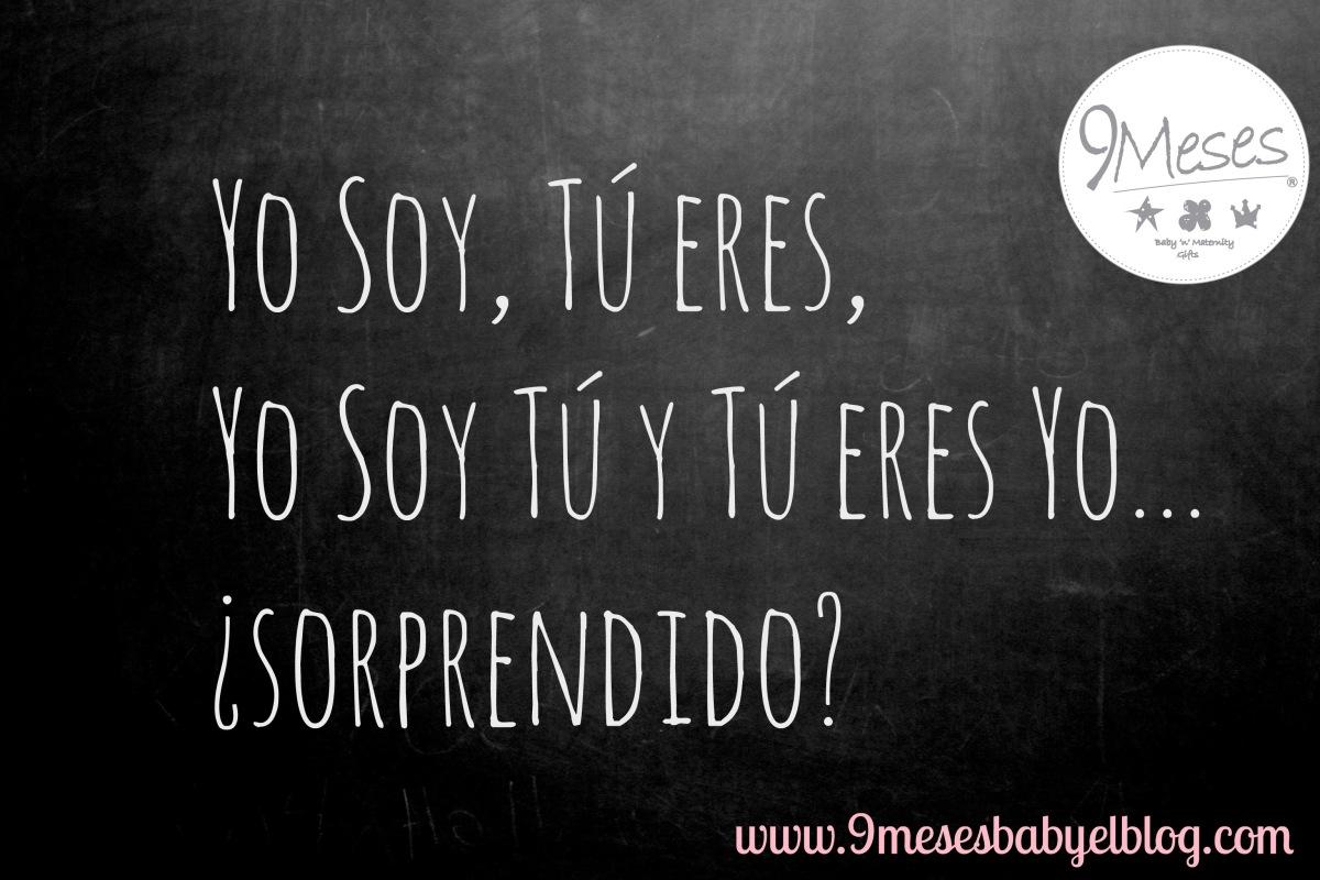 Yo Soy, Tu eres